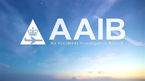Air Accidents Investigation Branch (AAIB) - What we do