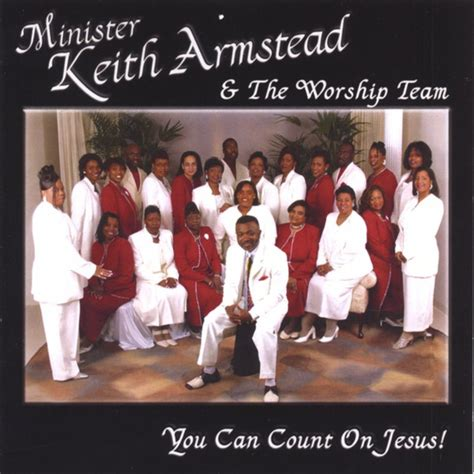 Minister Keith Armstead - Hallelujah Oh Lord We Praise