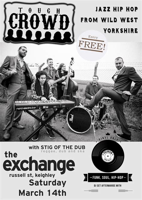 The Exchange, Keighley » Blog Archive Tough Crowd & Stig