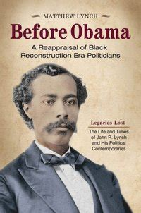 Before Obama: A Reappraisal of Black Reconstruction Era