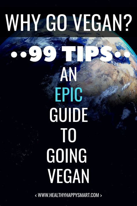 Why Go Vegan? Epic Guide for Going Vegan • Healthy